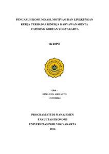 Pengaruh Komunikasi Motivasi Dan Lingkungan Kerja Terhadap Kinerja Karyawan Shinta Catering Godean Yogyakarta Repository Universitas Pgri Yogyakarta